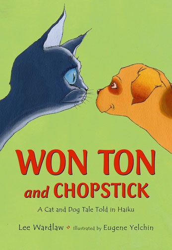 Won Ton AND  chopstick a cat and dog tale told in haiku book cover
